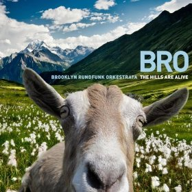 Cover of the BRO CD The Hills Are Alive