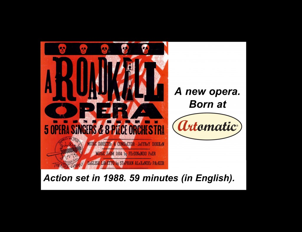 A Roadkill Opera album cover with tag lines: A new opera. Born at Artomatic. Action set in 1988. 59 minutes (in English)