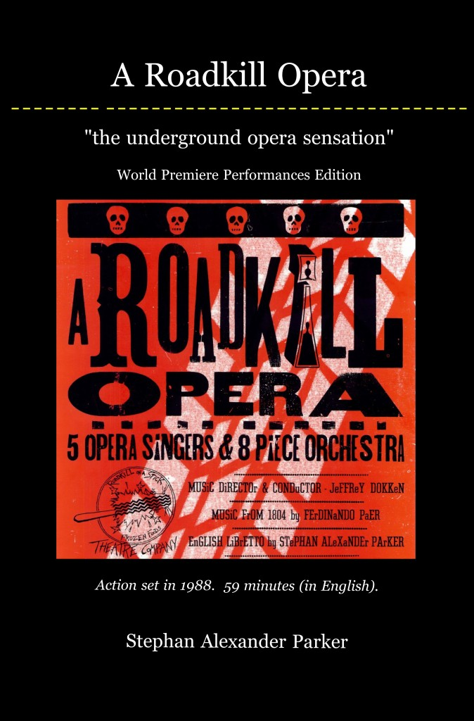 Photo of the cover of A Roadkill Opera: the underground opera sensation