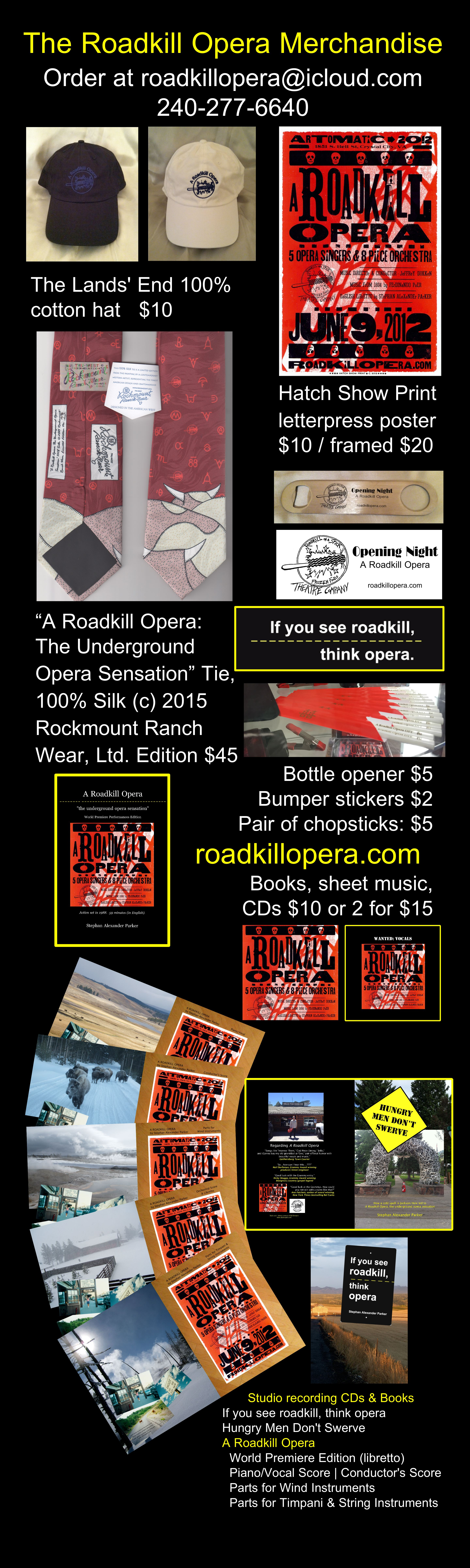 Photo of the Roadkill Opera Merchandise with special pricing